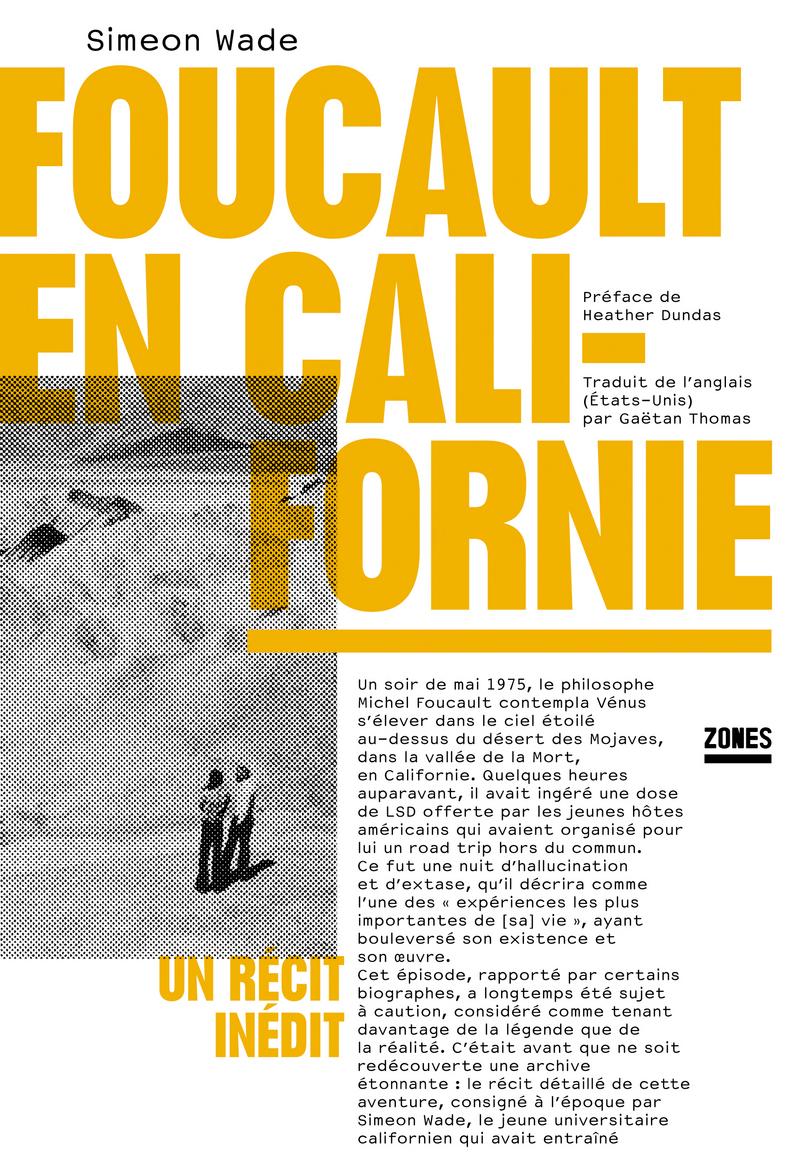 Foucault en Californie - Simeon WADE