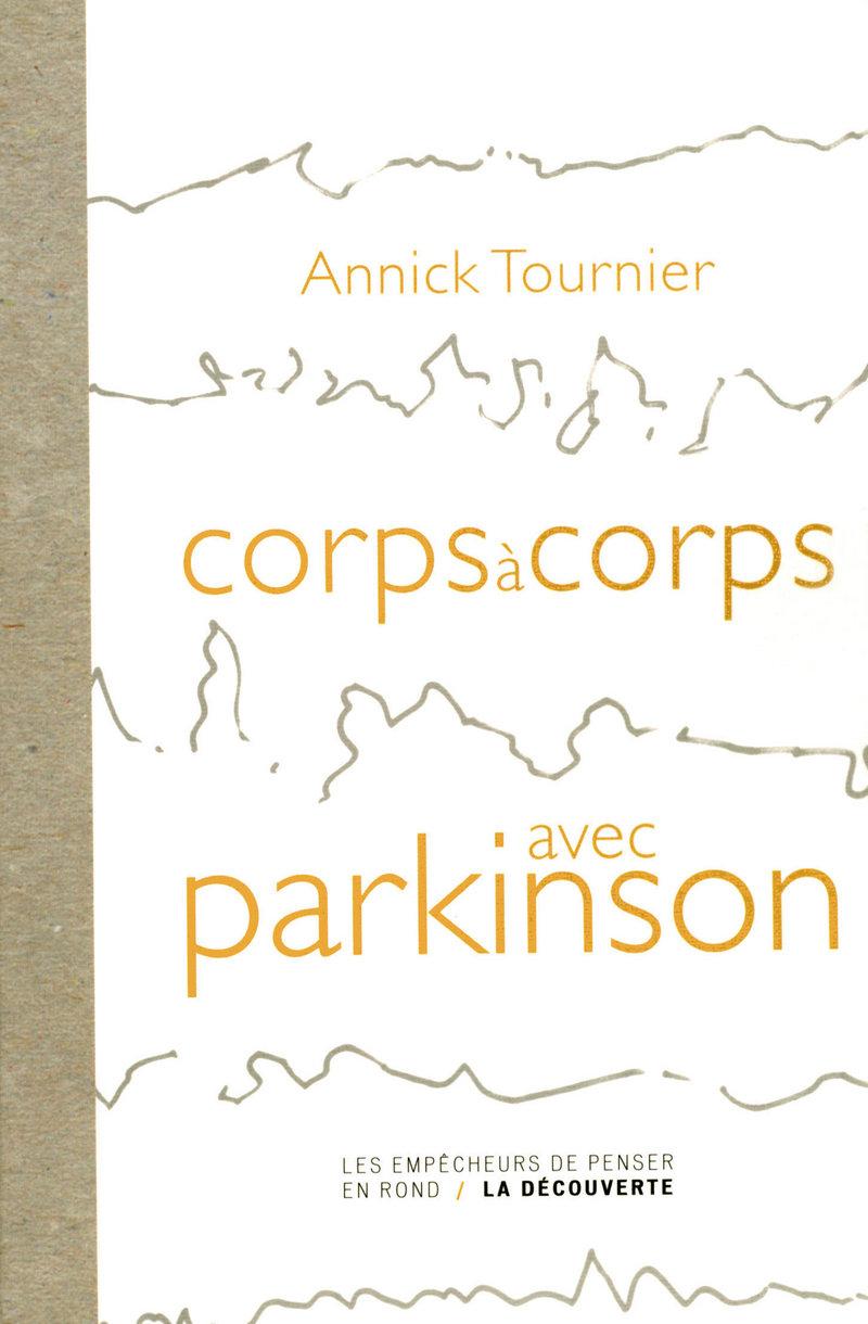 Corps à corps avec Parkinson - Annick TOURNIER