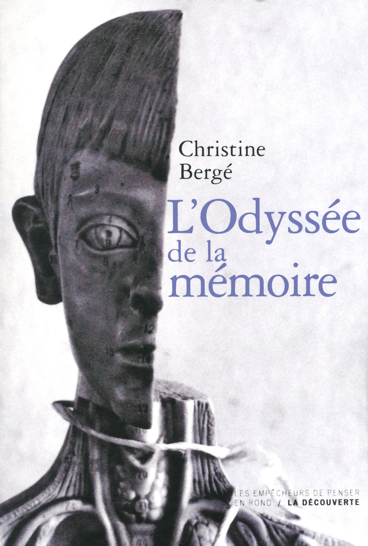L'Odyssée de la mémoire - Christine BERGÉ