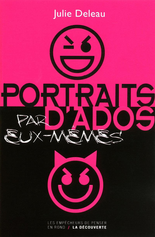 Portraits d'ados (par eux-mêmes) - Julie DELEAU