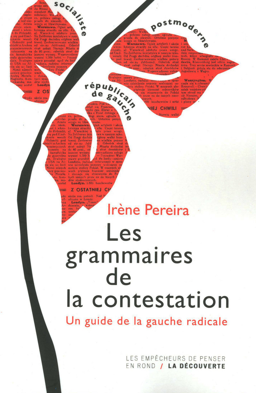 Les grammaires de la contestation - Irène PEREIRA