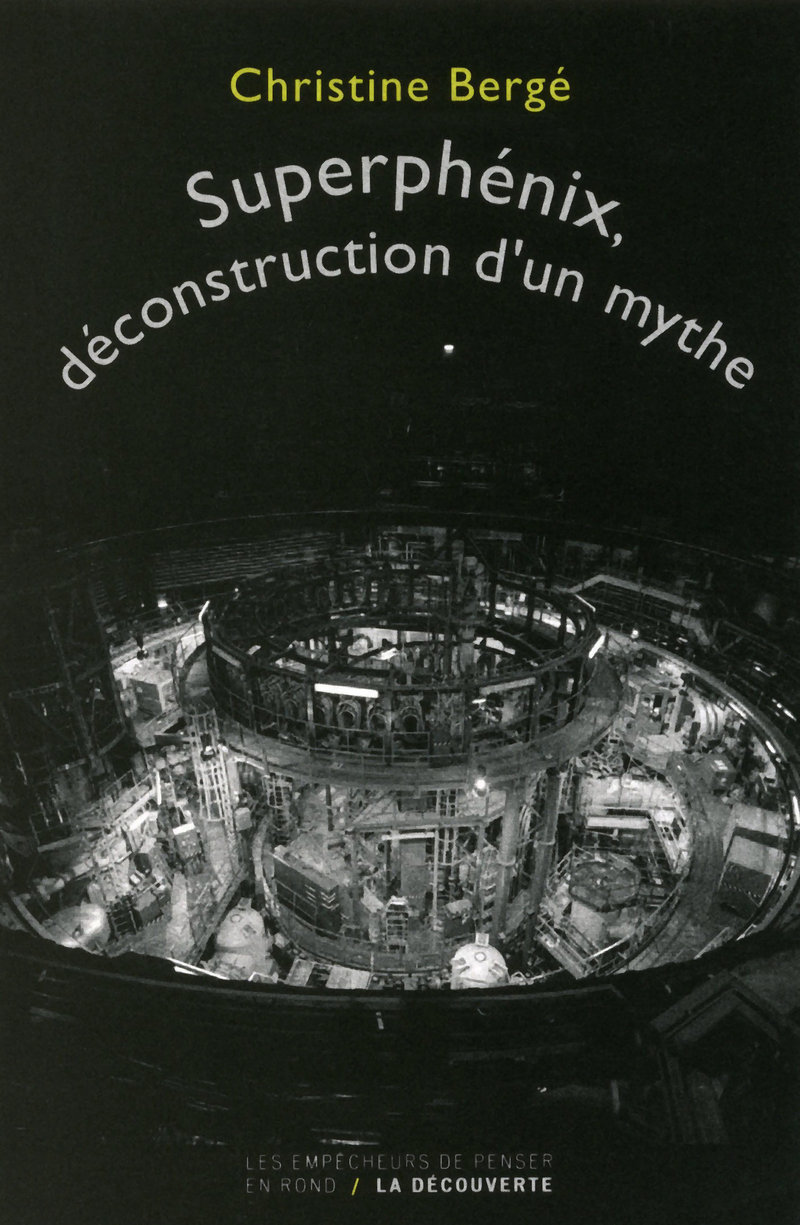 Superphénix, déconstruction d\'un mythe