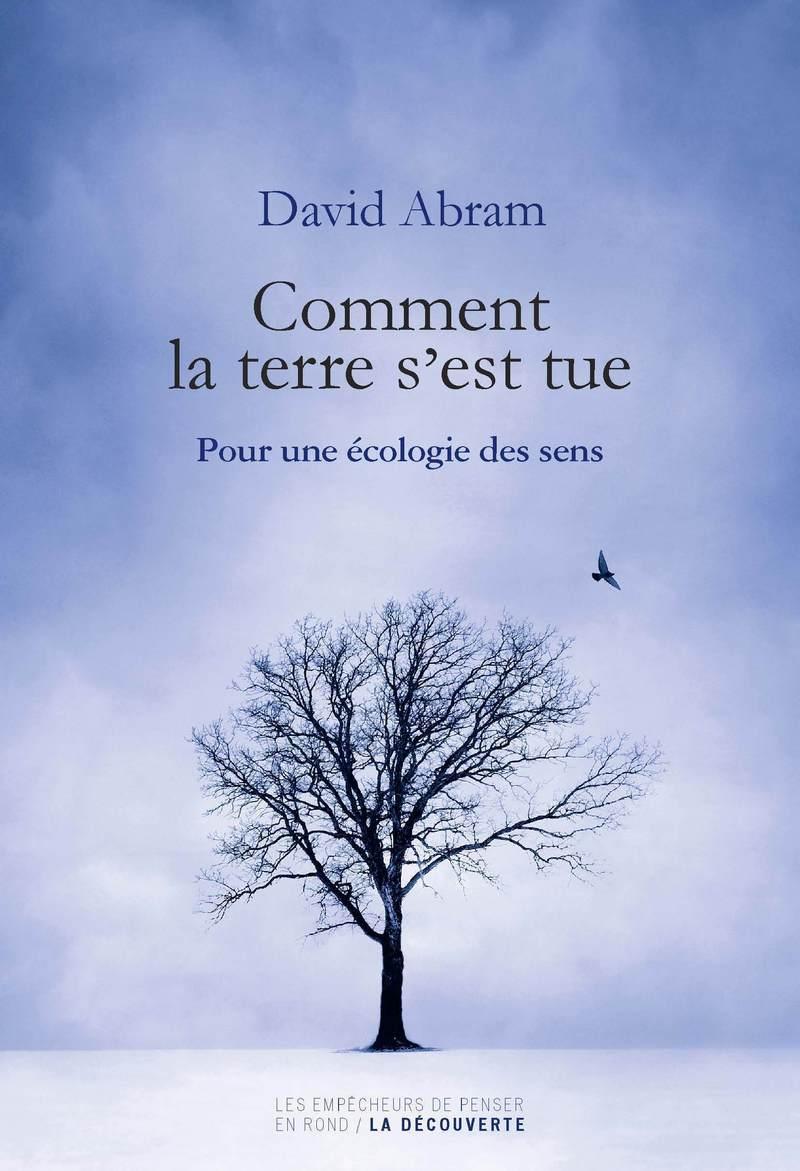Comment la terre s'est tue - David ABRAM