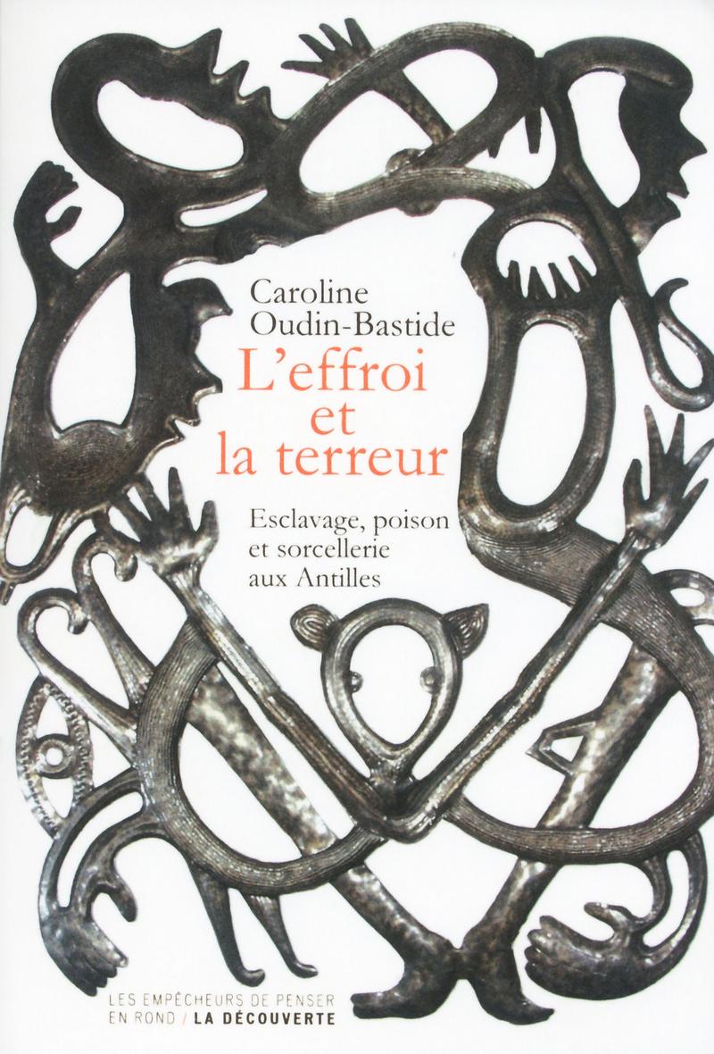 L'effroi et la terreur - Caroline OUDIN-BASTIDE