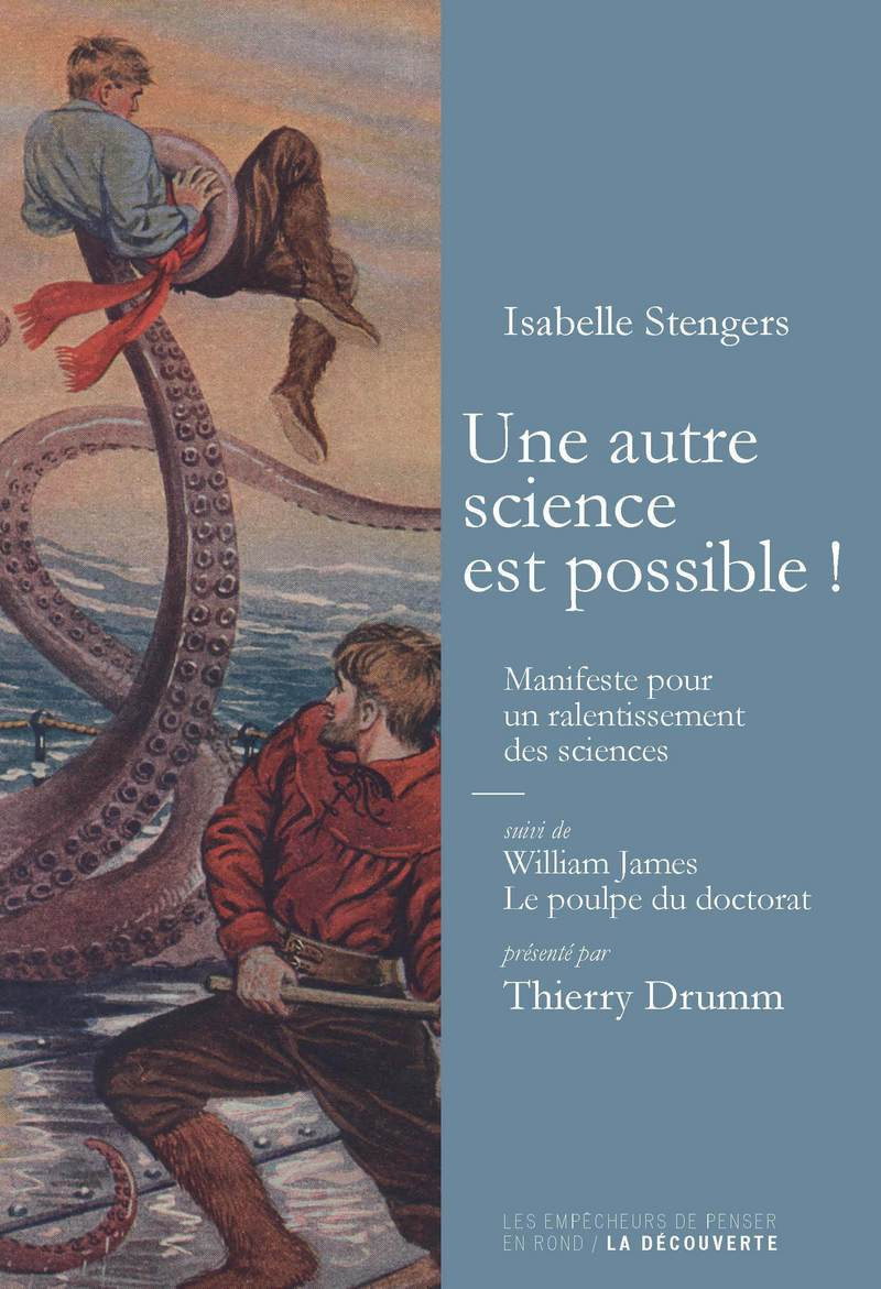 Une autre science est possible ! - William JAMES, Isabelle STENGERS