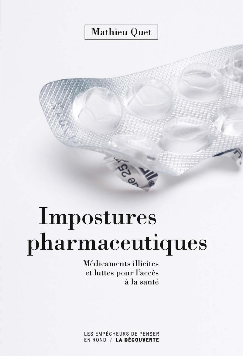 Impostures pharmaceutiques - Mathieu QUET