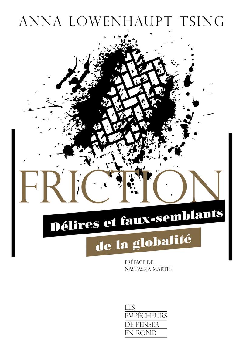 Friction - Anna Lowenhaupt TSING