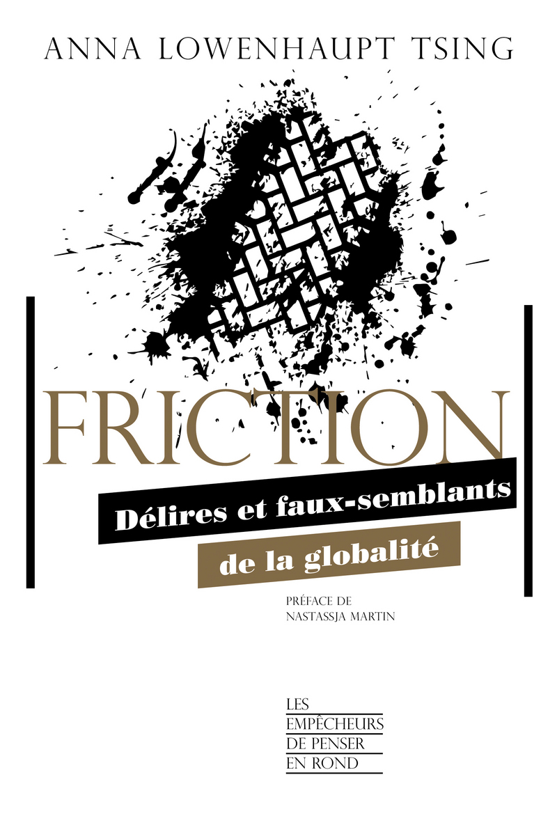 Friction - Anna Lowenhaupt TSING