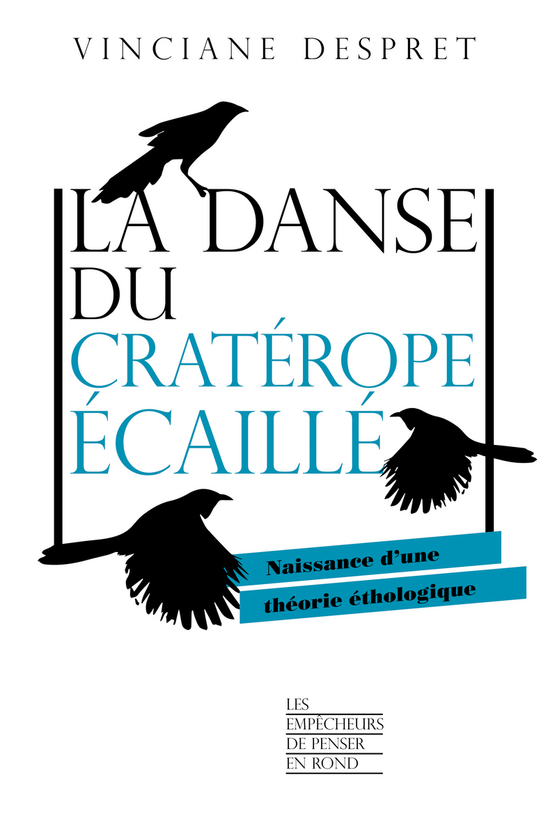 La danse du cratérope écaillé - Vinciane DESPRET