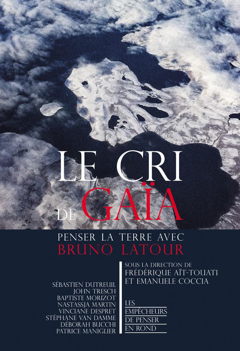 Le cri de Gaïa - Frédérique AÏT-TOUATI, Emanuele COCCIA