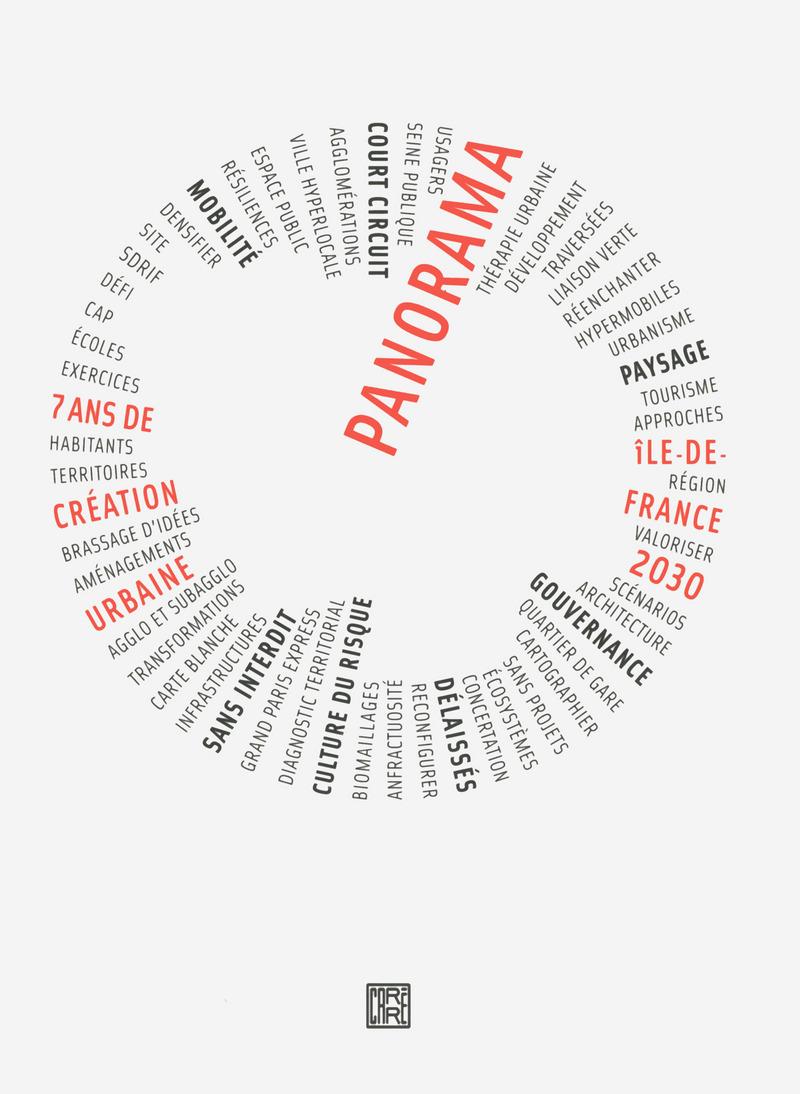 Panorama, Île-de-France 2030 -  ATELIERS DE CRÉATION URBAINE