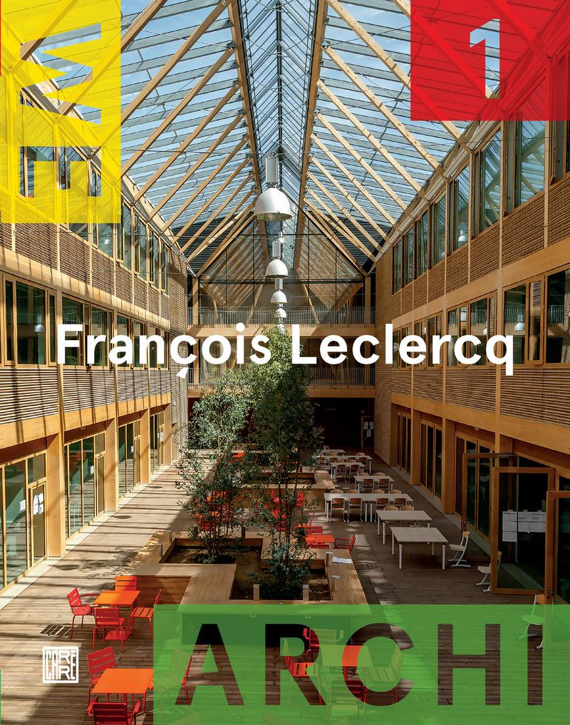 We Archi 01 : François Leclercq -  REVUE WE ARCHI
