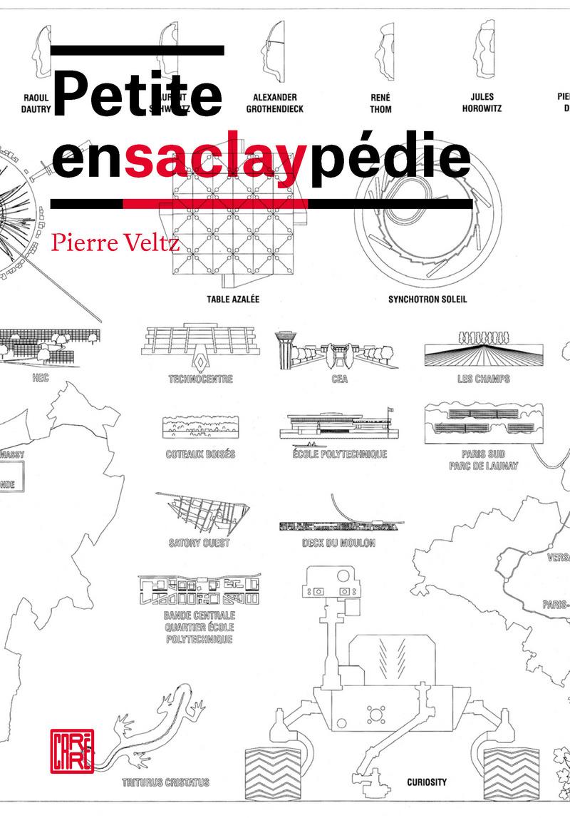 Petite ensaclaypédie - Pierre VELTZ