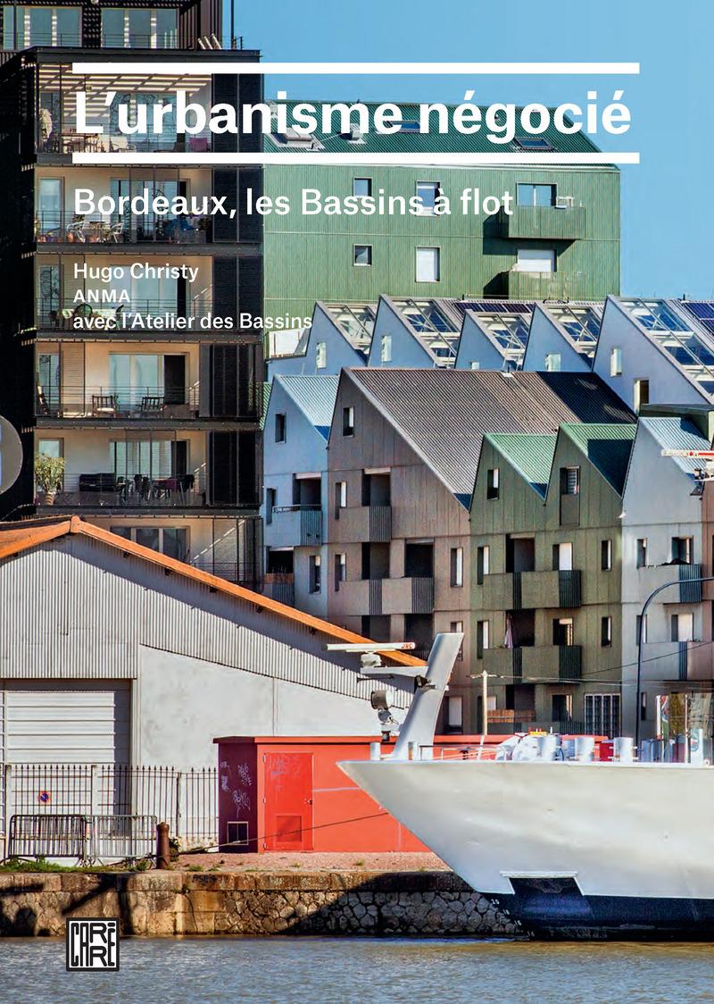 L 39 urbanisme n goci hugo christy anma ditions la - Maison bassin a flot bordeaux perpignan ...