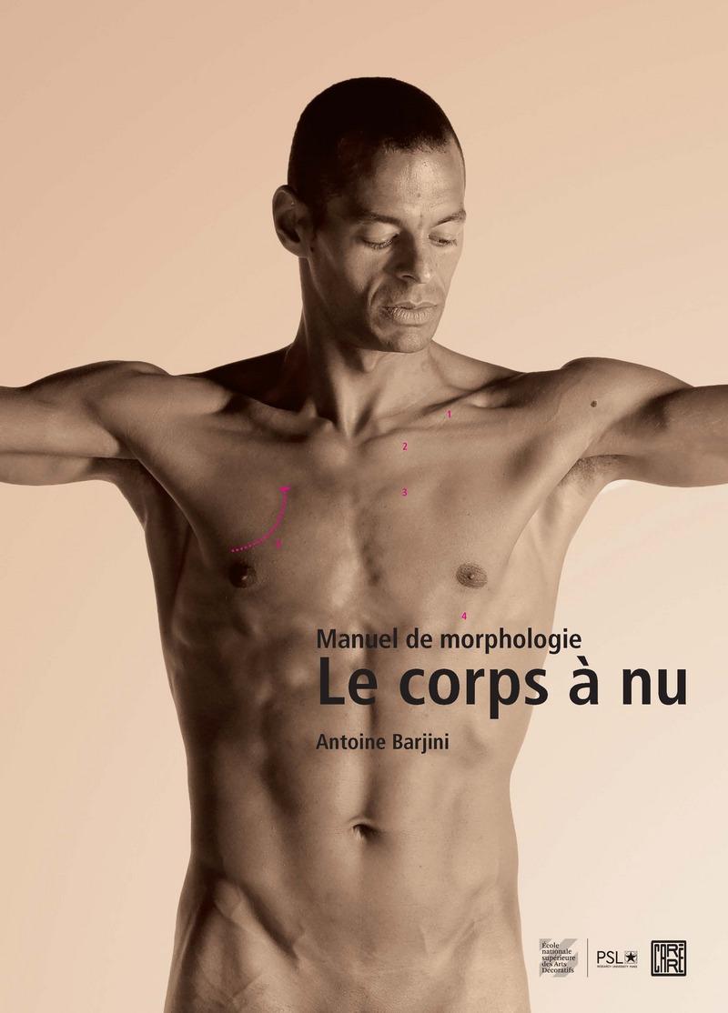 Le corps à nu - Antoine BARJINI