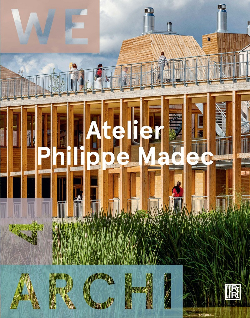 We Archi 04 : Atelier Philippe Madec -  REVUE WE ARCHI