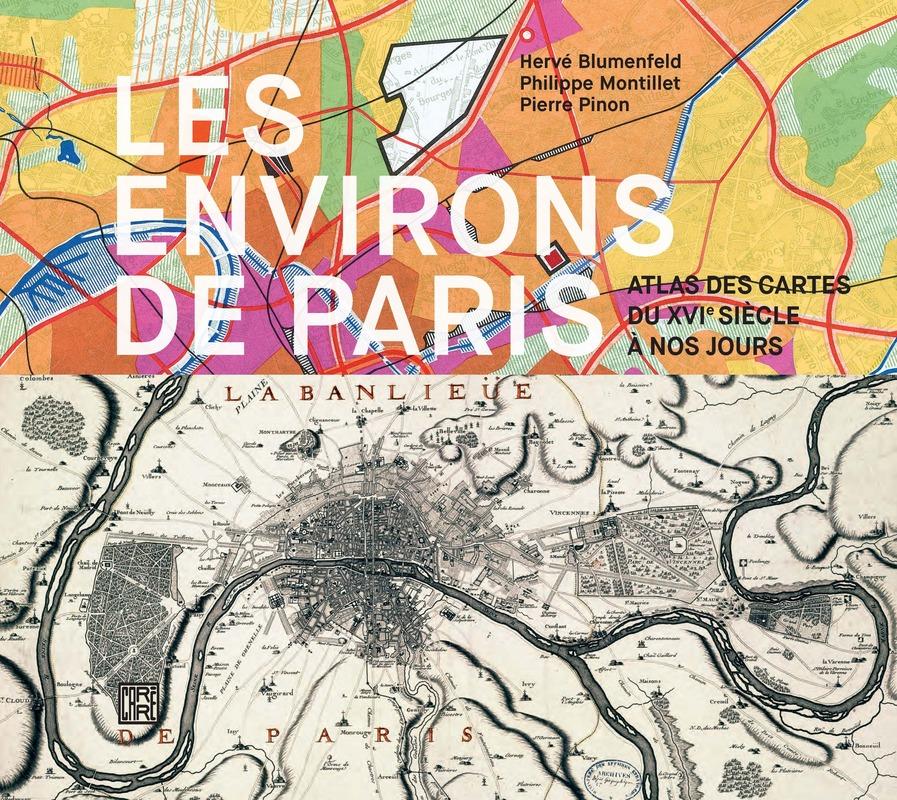 Les environs de Paris - Hervé BLUMENFELD, Philippe MONTILLET, Pierre PINON