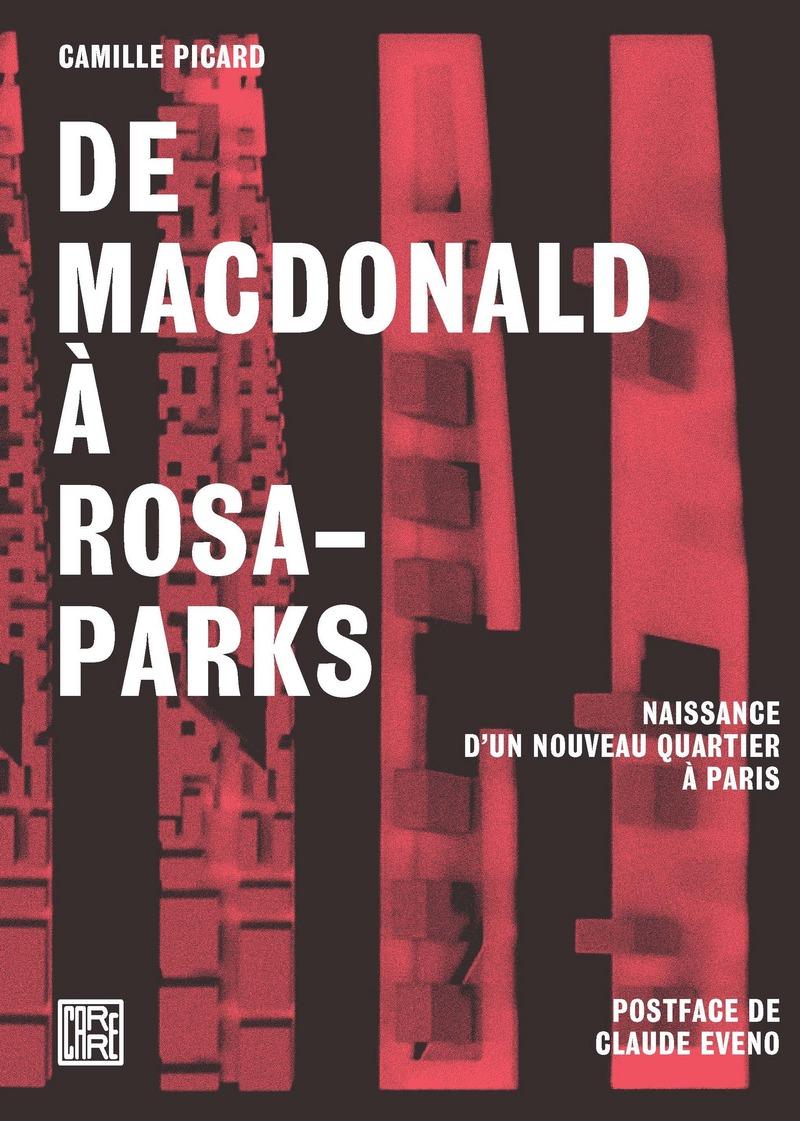 De Macdonald à Rosa-Parks - Camille PICARD