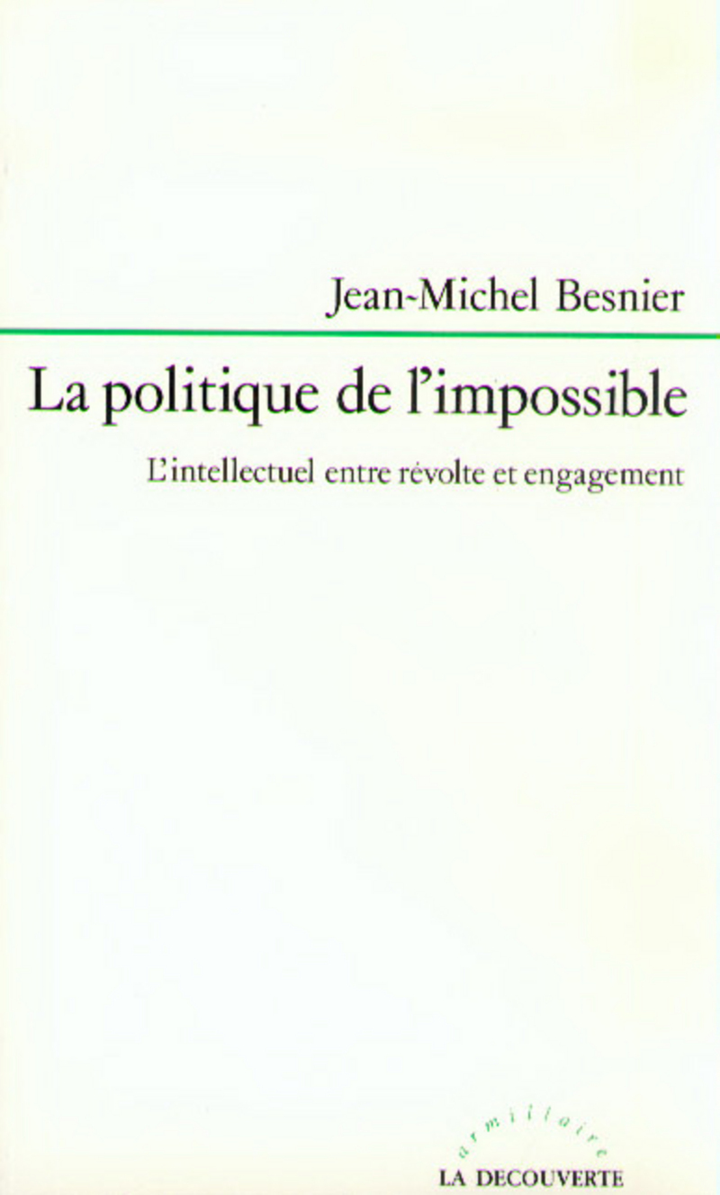 La politique de l'impossible - Jean-Michel BESNIER
