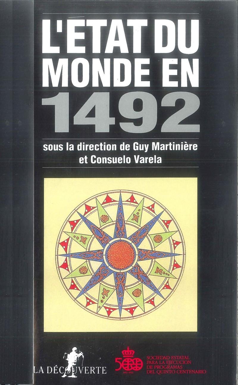 L'état du monde en 1492 - Guy MARTINIÈRE, Consuelo VARELA