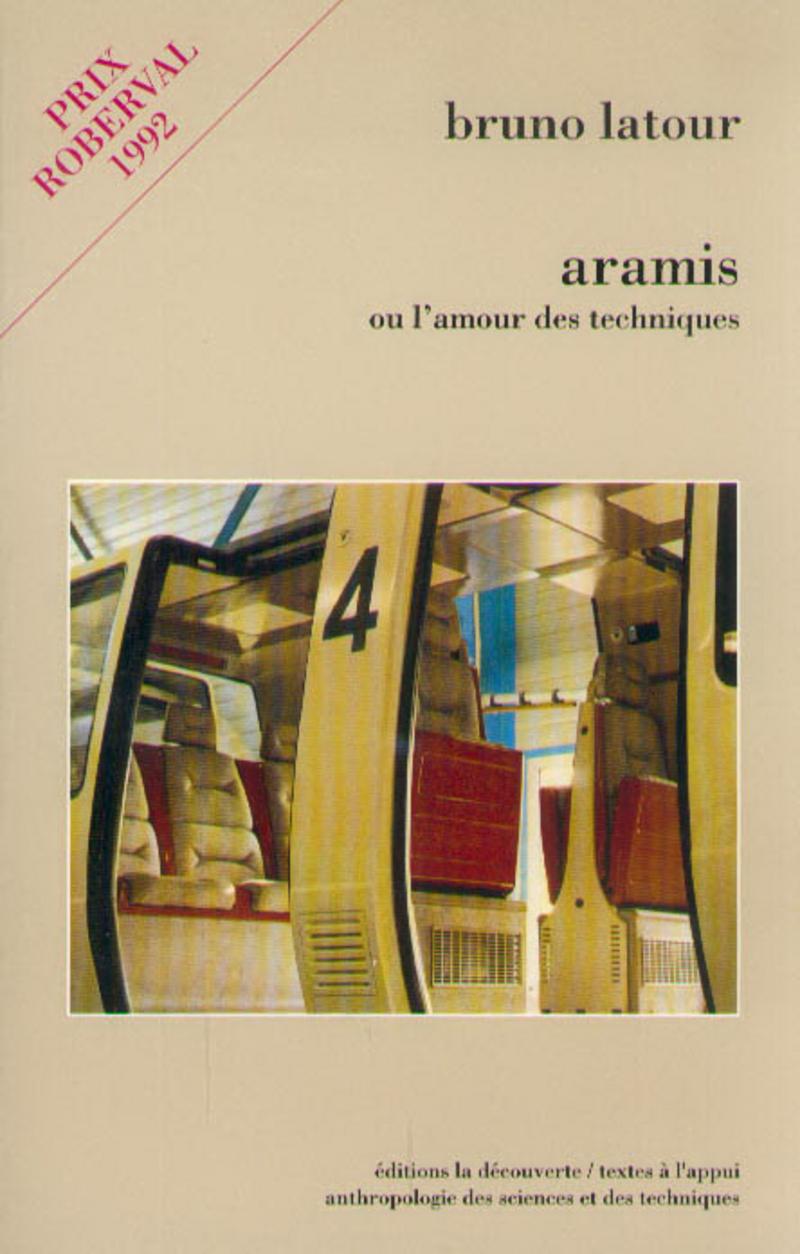 Aramis ou l'amour des techniques - Bruno LATOUR
