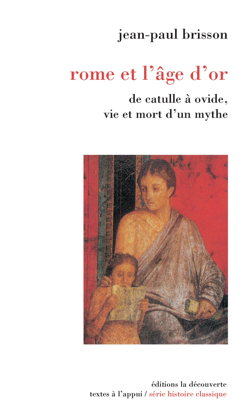 Rome et l'âge d'or - Jean-Paul BRISSON