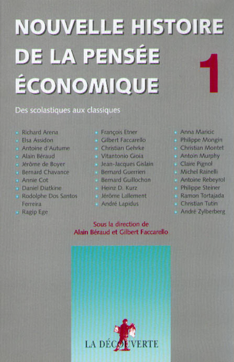 Nouvelle histoire de la pensée économique - Alain BERAUD, Gilbert FACCARELLO