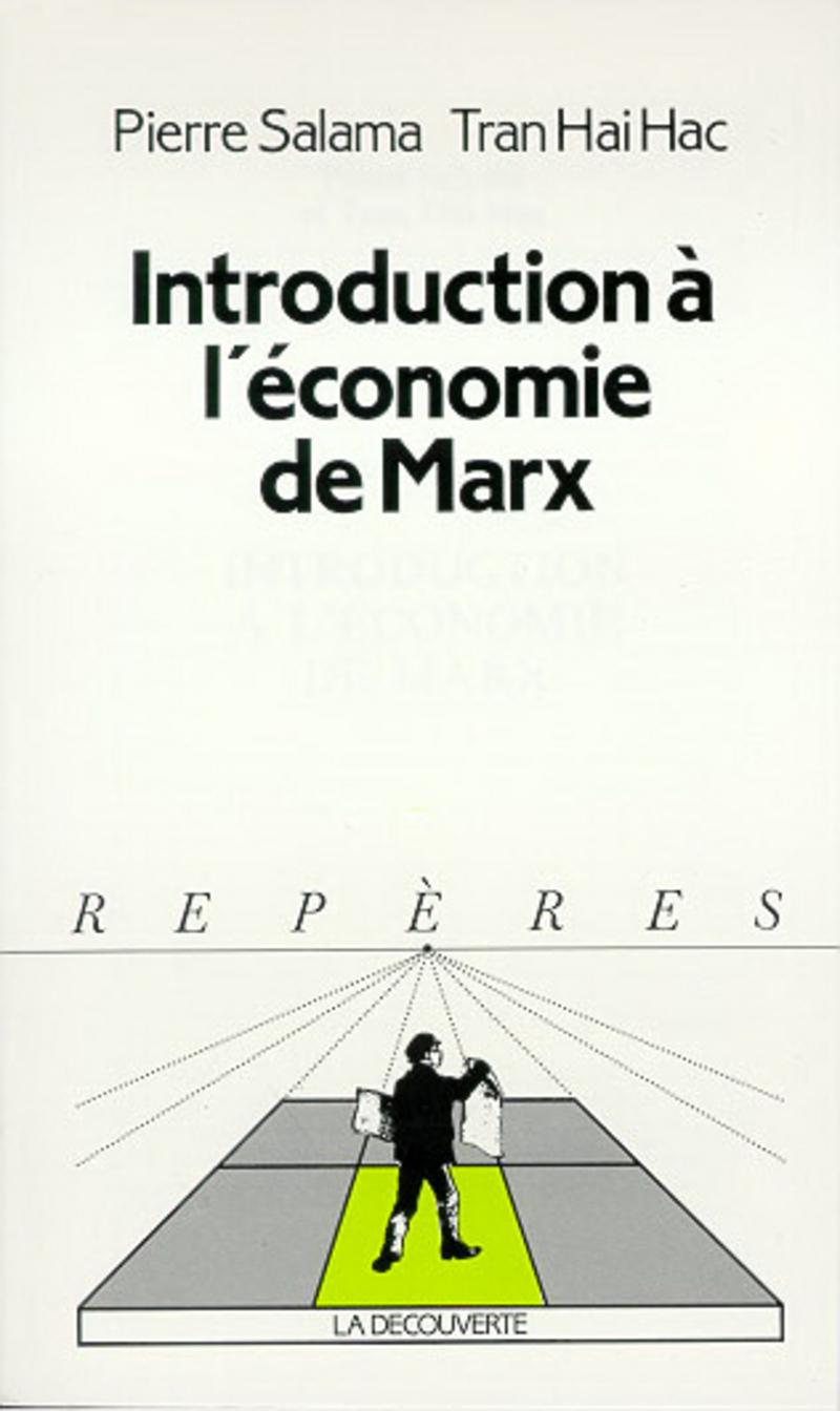 Introduction à l'économie de Marx - Tran HAI HAC, Pierre SALAMA