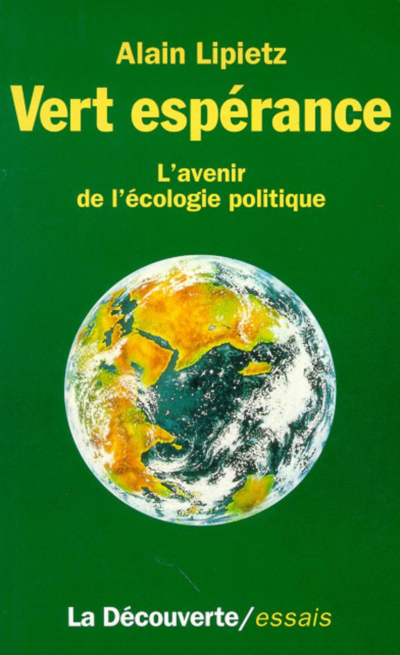 Vert espérance - Alain LIPIETZ