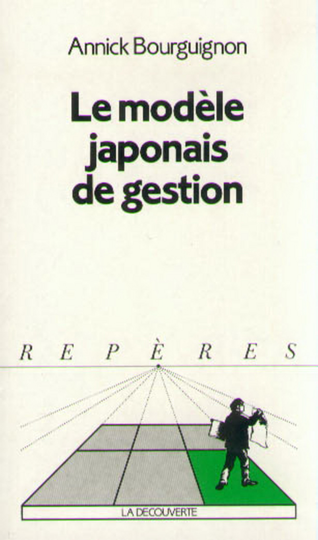 Le modèle japonais de gestion - Annick BOURGUIGNON