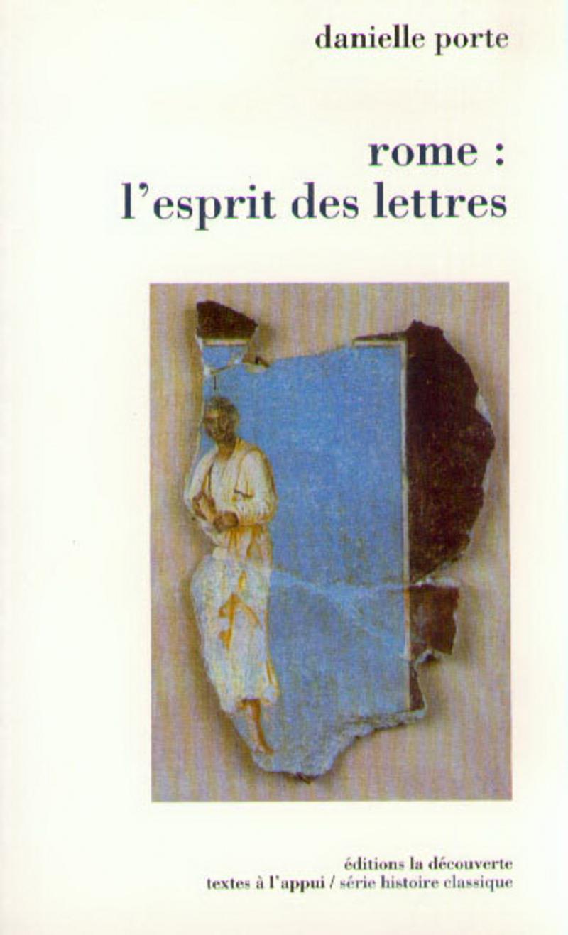Rome : l'esprit des lettres - Danielle PORTE