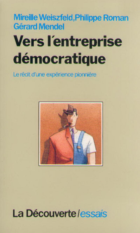 Vers l\'entreprise démocratique