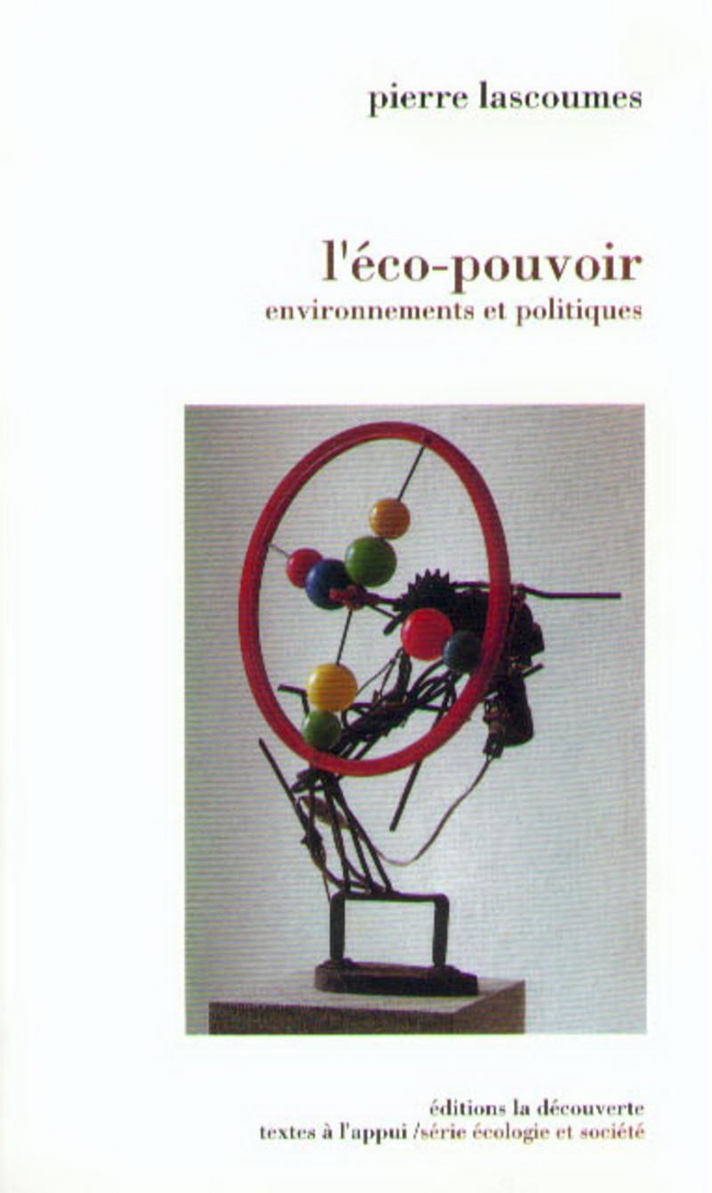 L'éco-pouvoir - Pierre LASCOUMES