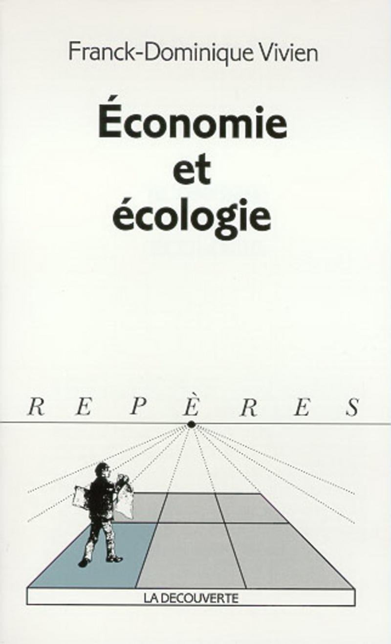 Économie et écologie - Franck-Dominique VIVIEN