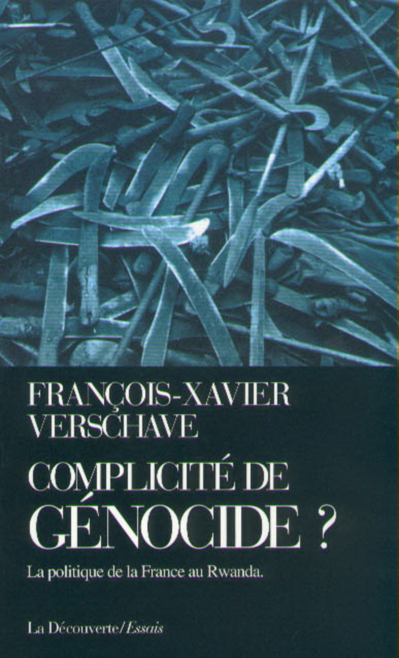 Complicité de génocide ? - François-Xavier VERSCHAVE