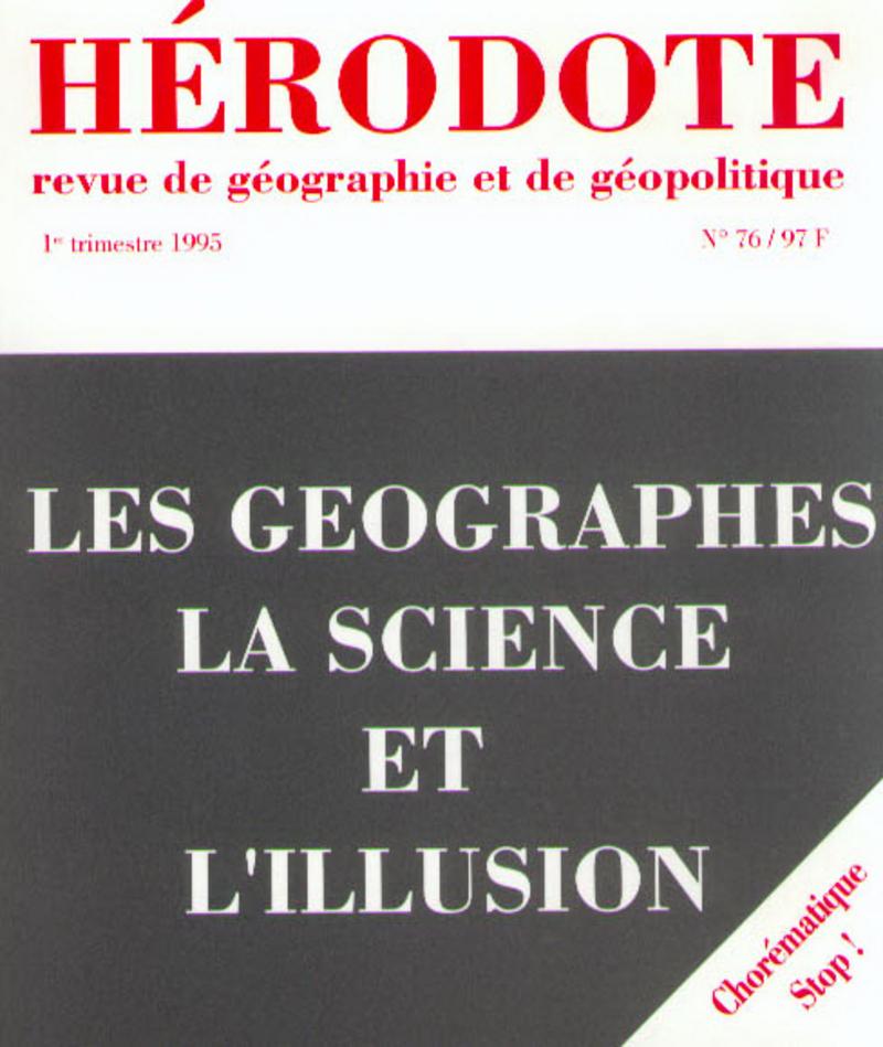 Les géographes, la science et l\'illusion