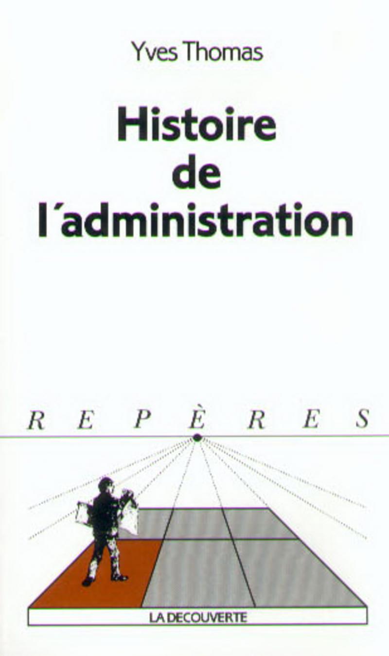 Histoire de l'administration - Yves THOMAS