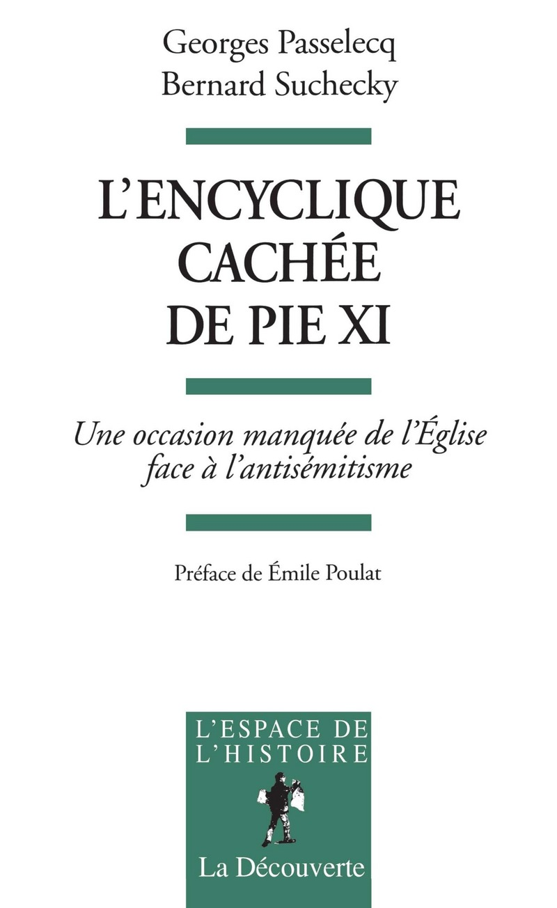 L'encyclique cachée de Pie XI - Georges PASSELECQ, Bernard SUCHECKY