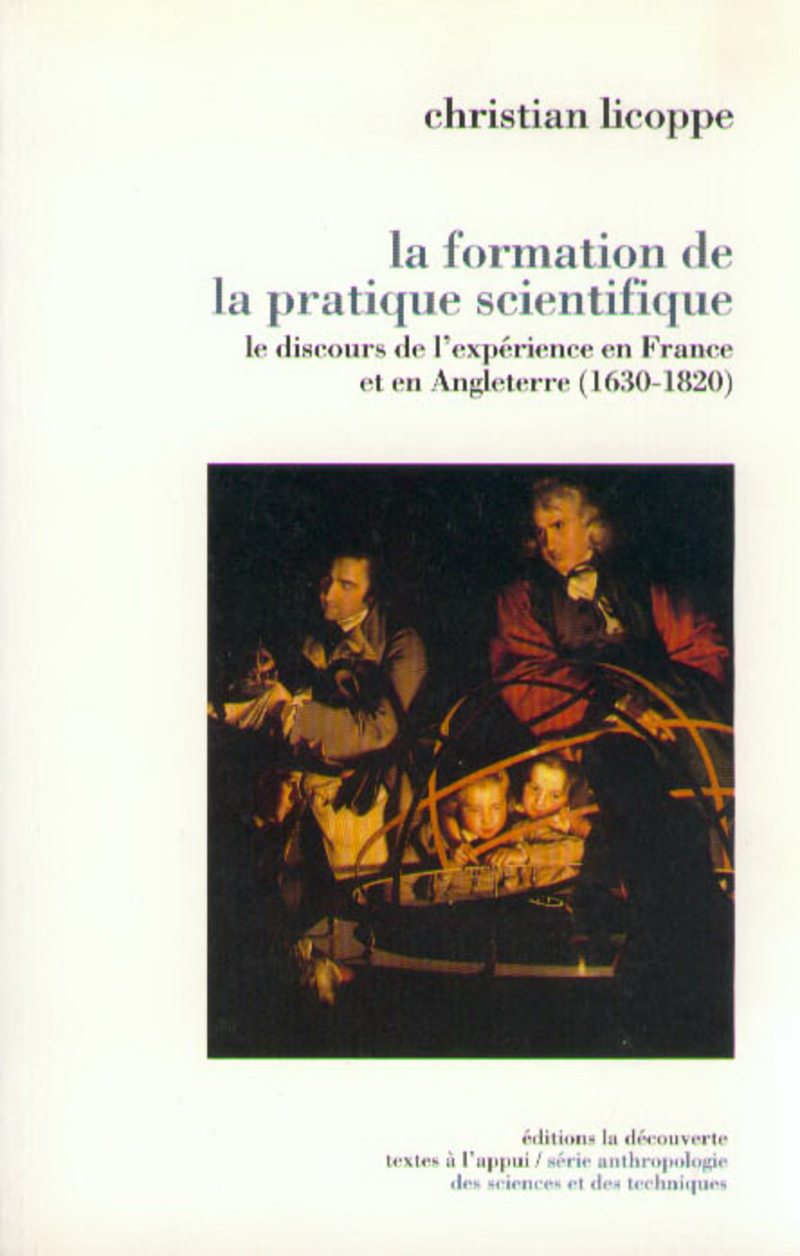 La formation de la pratique scientifique - Christian LICOPPE