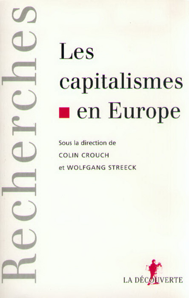 Les capitalismes en Europe - Colin CROUCH, Wolfgang STREECK