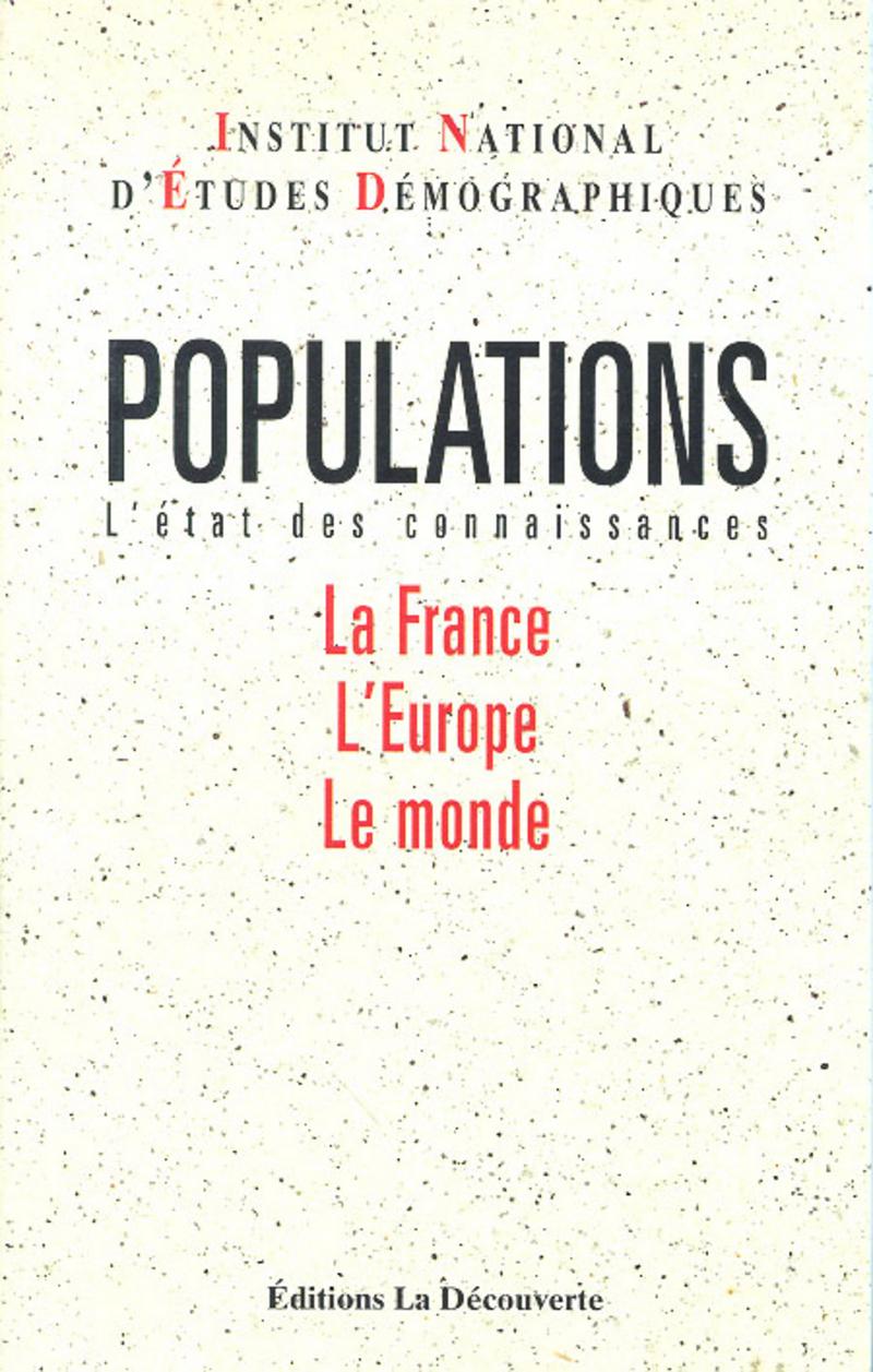 Populations : l'état des connaissances -  INED (INSTITUT NATIONAL D'ÉTUDES DÉMOGRAPHIQUES)