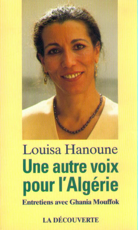 Une autre voix pour l'Algérie - Louisa HANOUNE