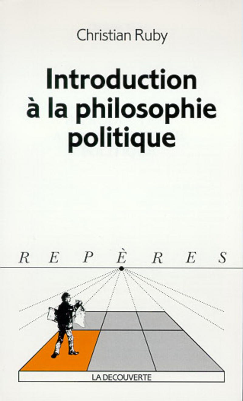 Introduction à la philosophie politique - Christian RUBY