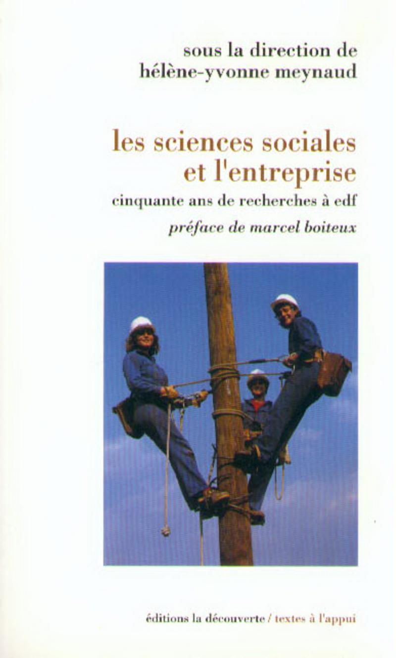 Les sciences sociales et l'entreprise - Hélène-Yvonne MEYNAUD