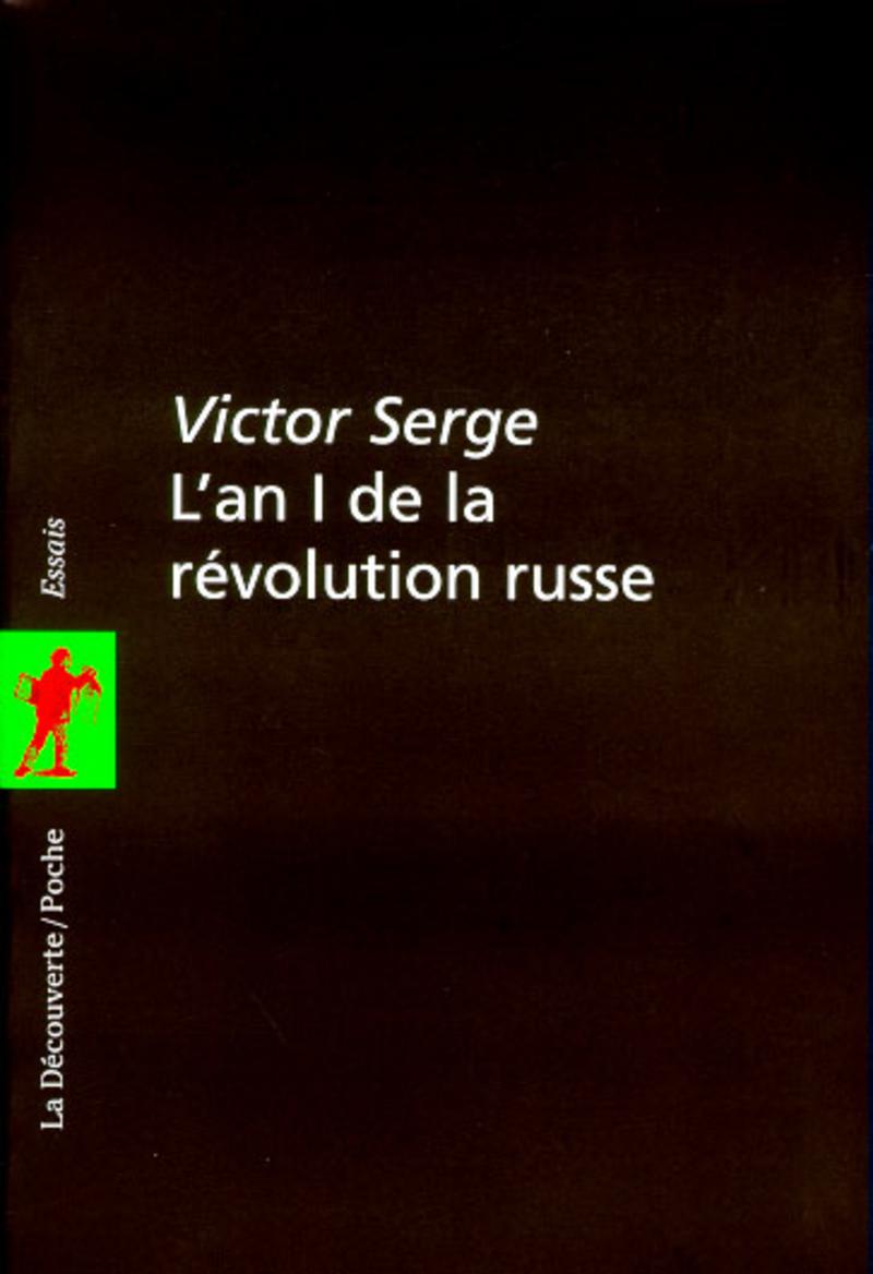 L'an 1 de la révolution russe - Victor SERGE