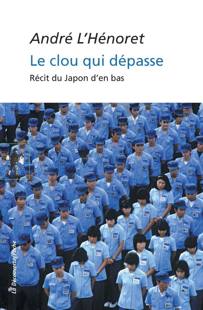 Le clou qui dépasse - André L'HÉNORET