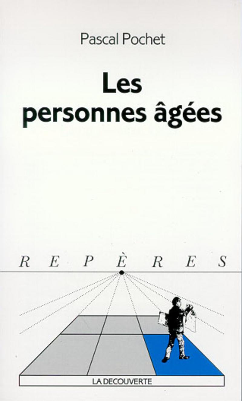Les personnes âgées - Pascal POCHET