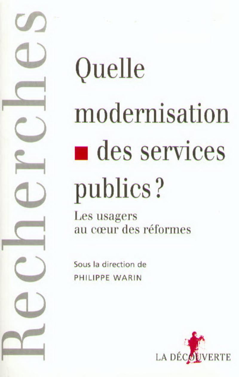 Quelle modernisation des services publics ? - Philippe WARIN