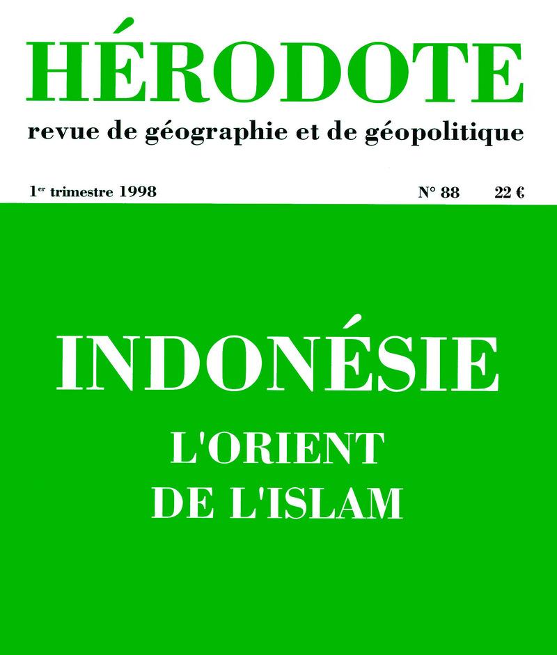 Indonésie, l'Orient de l'islam -  REVUE HÉRODOTE