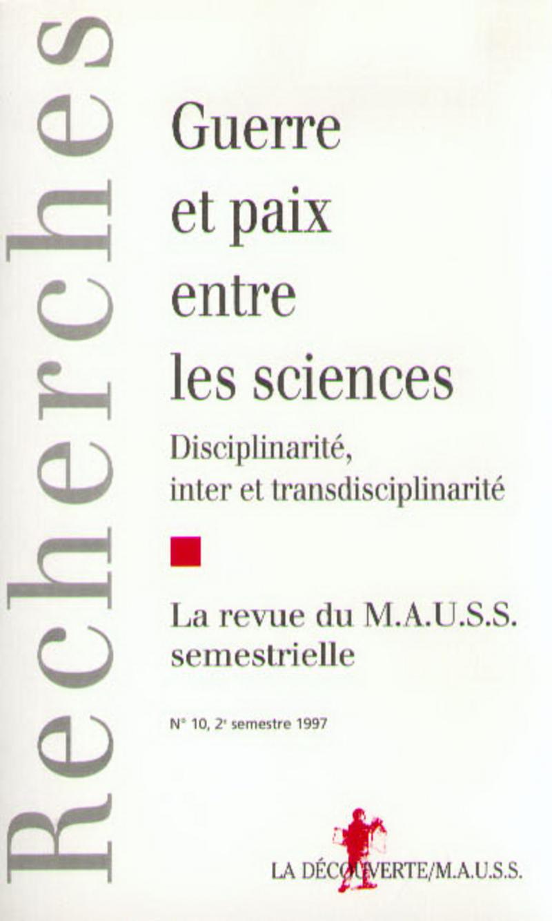 Guerre et paix entre les sciences -  REVUE DU M.A.U.S.S.